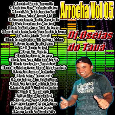 CD ARROCHA DO DJ OSÉIAS DO TAUÁ VOL 05