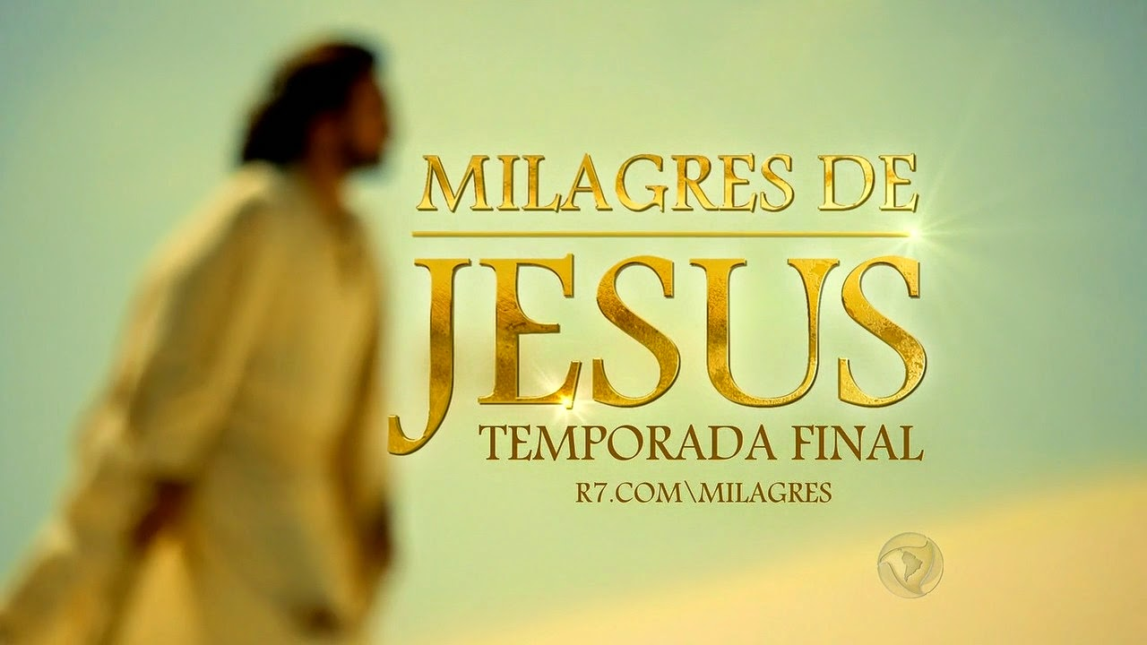 Download - Milagres De Jesus 2º Temporada Completa (2015)