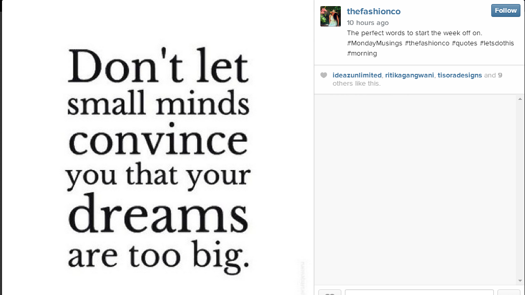 dont let small minds convince you that your dreams are too big