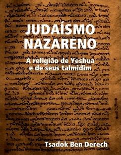 Israelitas em defesa da Torá e de Yeshua HaMashiach