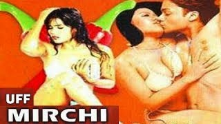 Hot Hindi Movie 'Uff Mirchi' Watch Online
