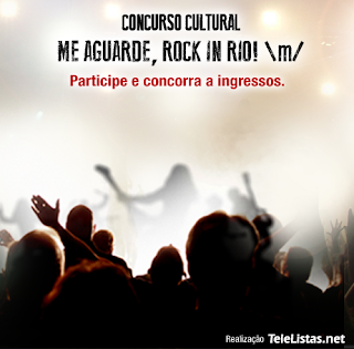 """Concurso Cultural """"Me Aguarde, Rock in Rio!"""""""