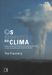 Download Grátis - Livro - Os Senhores do Clima (Tim Flannery)