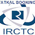 How to Book Tatkal Tickets on IRCTC