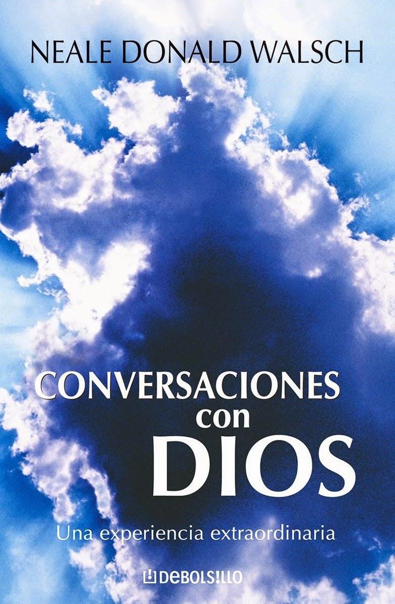 Conversaciones Con dios (Neale Donald Walsch) [Poderoso Conocimiento]