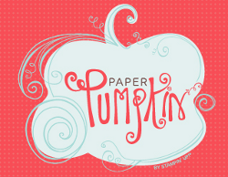 Paper Pumpkin kits!