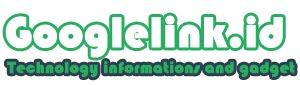 Googlelink.id | Gadget, Smartphone, Smartphone Android, Modular Smartphone, Tablet, Laptop