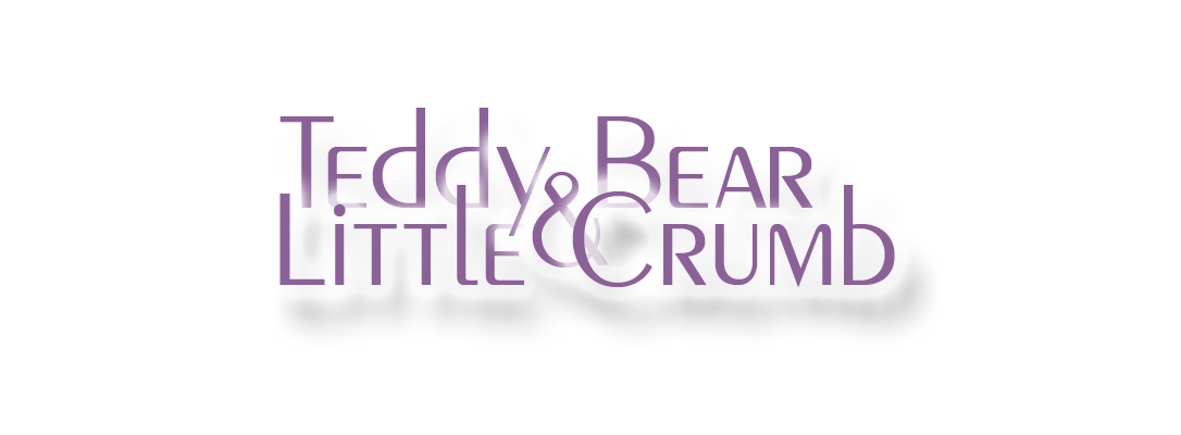 Teddy Bear & Little Crumb