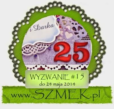 http://szmek-bloguje.blogspot.com/2014/05/15-wyzwanie-u-szmeka.html