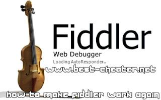 How to Make Fiddler Work Again