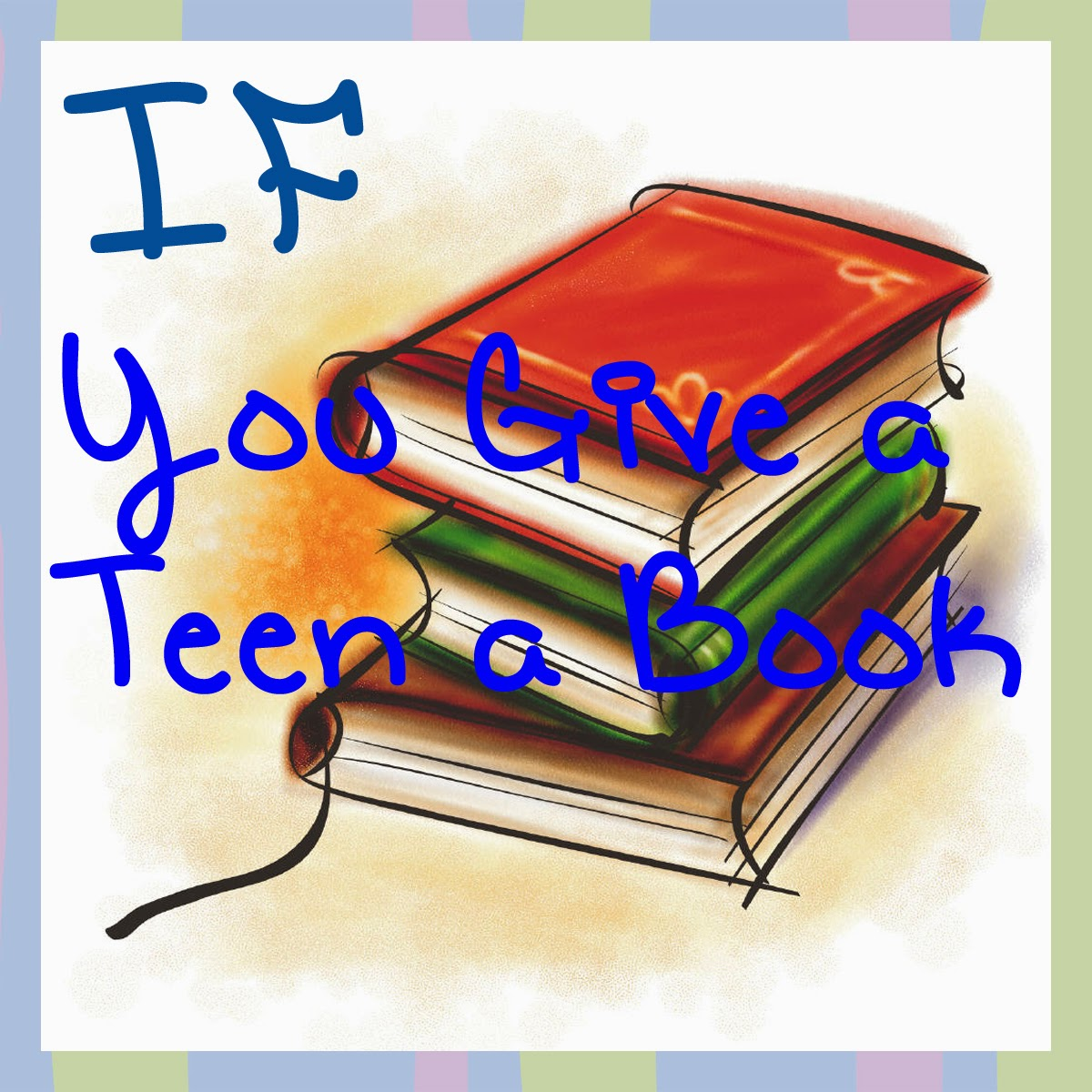 Title-If-you-give-a-teen-a-book