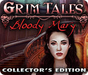 Grim Tales: Bloody Mary Collectors