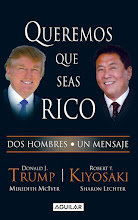 queremos que seas rico, Robert Kiyosaki y Donald Trump