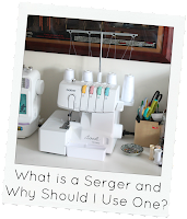 http://www.eatsleepmake.com/2013/11/what-is-serger-and-why-should-i-use-one.html