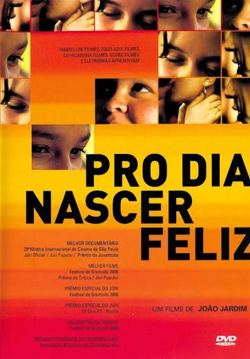 Baixar Filme Pro Dia Nascer Feliz (Nacional) Online Gratis