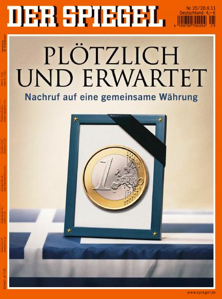 Der unbequeme blog morgige spiegel ausgabe zum euro abstieg for Neue spiegel ausgabe