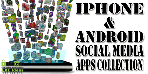 The Handiest iPhone & Android Social Media Apps Of 2013