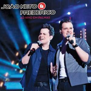 Um Cara de Sorte - João Neto e Frederico