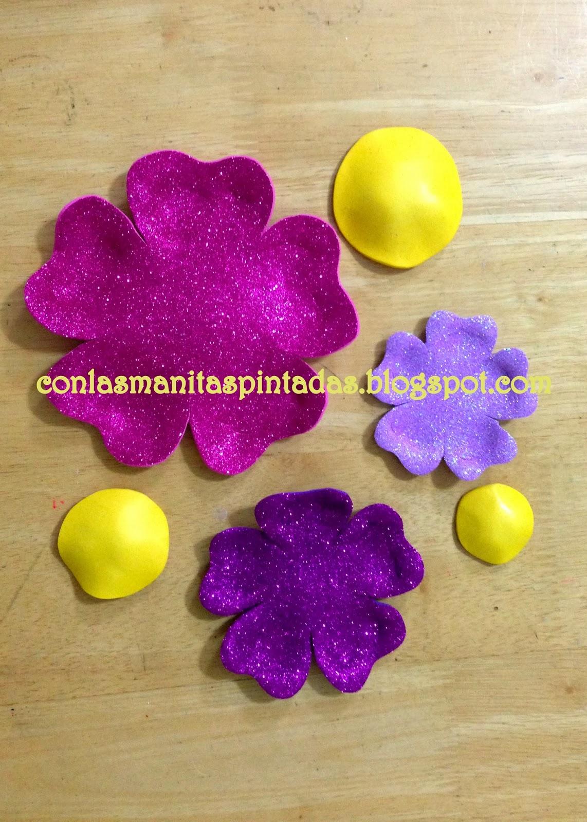 Con las manitas pintadas Como hacer flores con goma eva foami