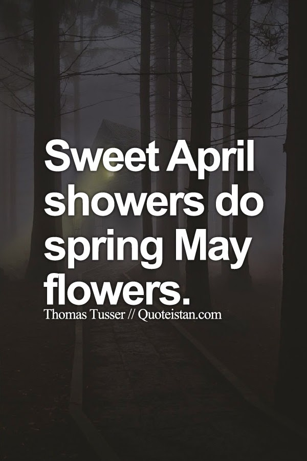 Sweet april showers do spring may flowers mightylinksfo