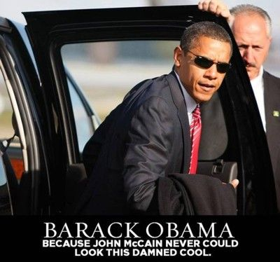 Barack Obama - Because John McCain Never Could Look This Damned Cool