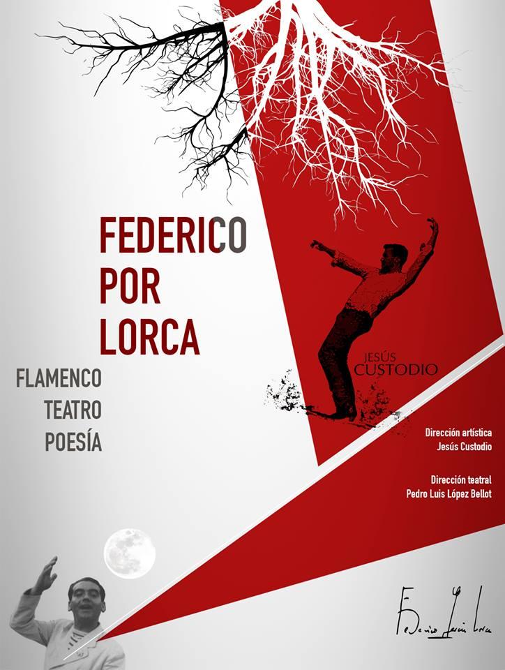 FEDERICO POR LORCA (Compañía Arte Flamenco de Jesús Custodio)