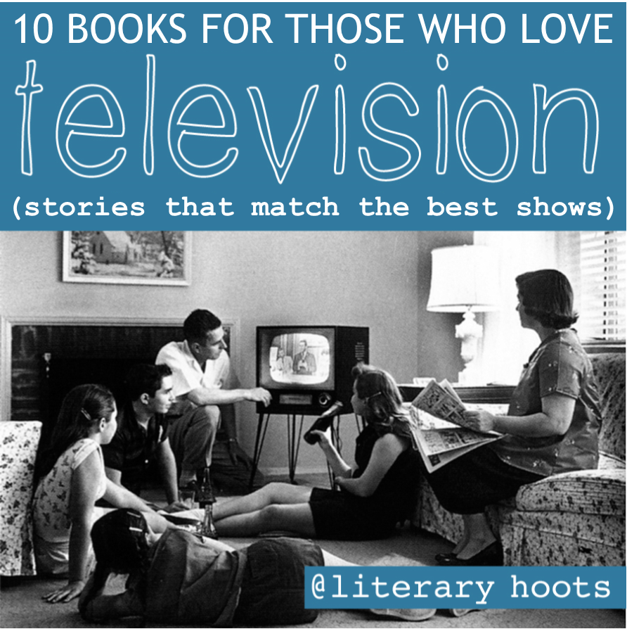 Literary hoots 10 books that read like your favorite tv shows - Your favorite show ...