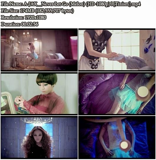Download MV A-JAX (DSP Boyz) - Never Let Go (Melon Full HD 1080p)