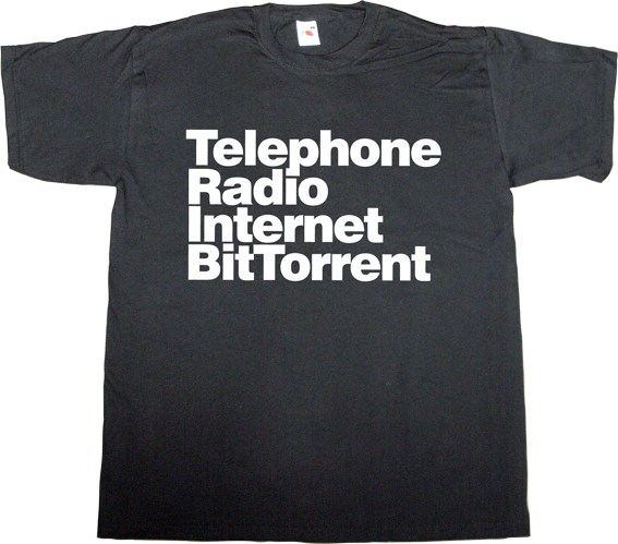evolution telephone radio internet internet 2.0 bittorrent peer to peer p2p t-shirt ephemeral-t-shirts