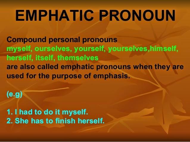 Emphatic Pronouns: