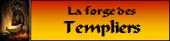 La Forge des templiers