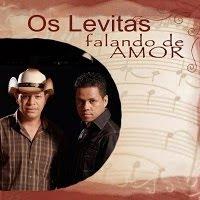 Os Levitas - Falando de Amor 2011