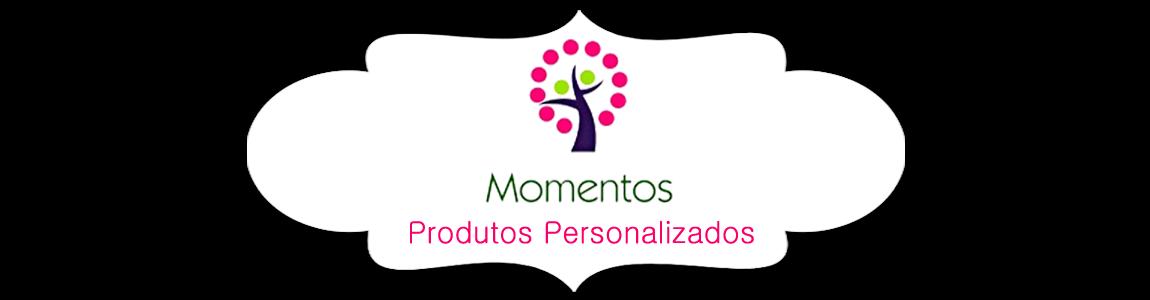 Momentos - Produtos Personalizados