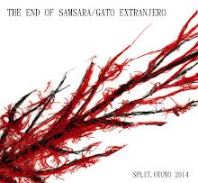 Split Gato extranjero/The end of samsara