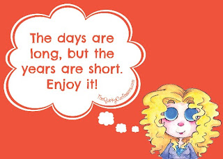 The days are long, but the years are short. ~ TheQuirkyConfessions.com