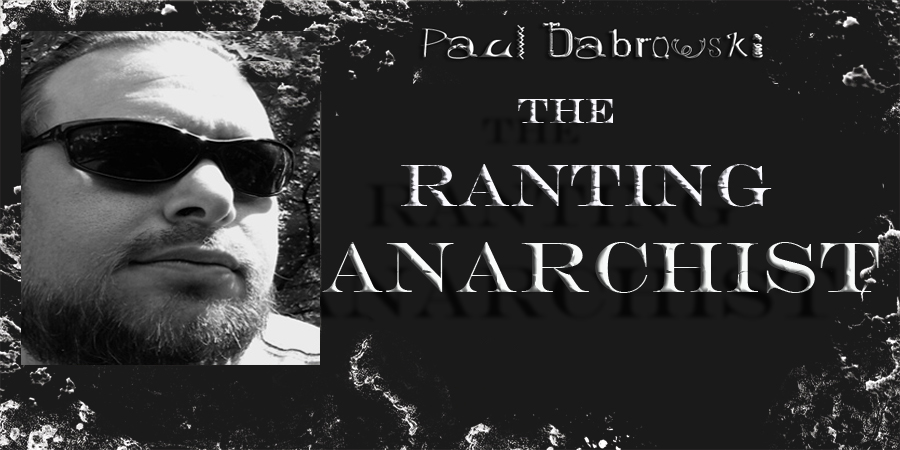 The Ranting Anarchist