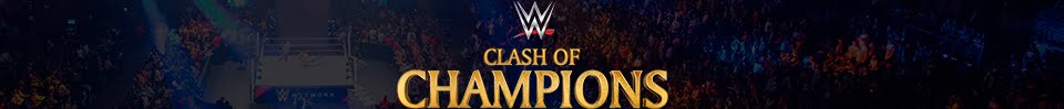 Ver Clash Of Champions En Vivo en HD | Ver WWE Clash Of Champions 2017 Gratis y en Español
