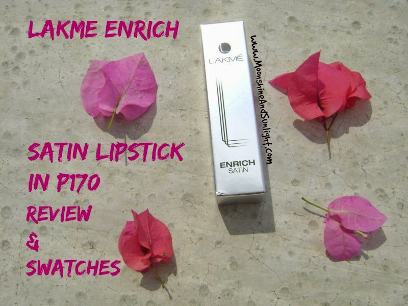 Lakme Enrich Satin Lipstick in Shade no P170 || A Subtle or A Bold Shade? || Review