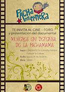"""Cine-Foro y presentación del video """"Mujeres en Defensa de la Pachamama"""""""