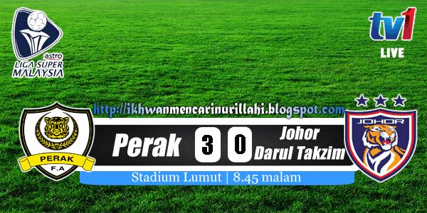 Keputusan Perak vs Johor Darul Takzim 27 April 2013 - Liga Super 2013