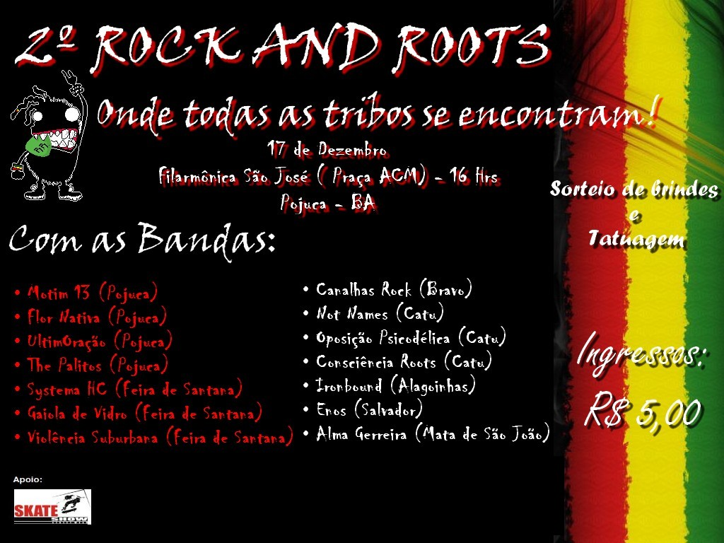 2º ROCK AND ROOTS | Um novo contexto.