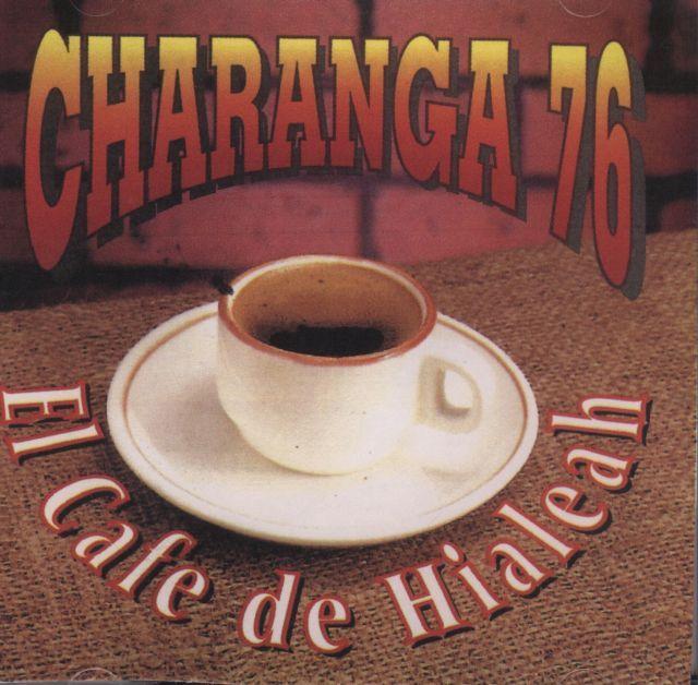 La Charanga  El Cafe De Hialeah
