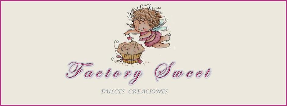 Factory Sweet. Dulces creaciones