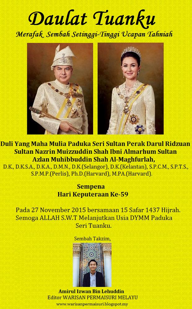 27 November  Hari Keputeraan Dymm Paduka Seri Sultan Perak
