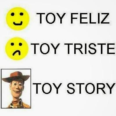Toy feliz toy triste