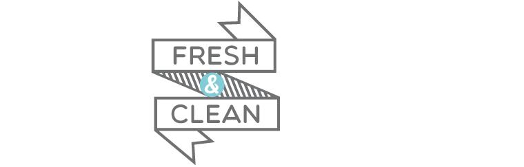 Fresh&clean!