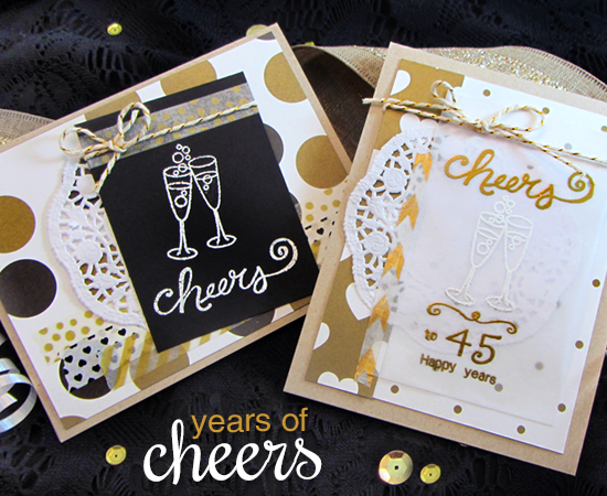 Cheers & Anniversary Cards by Jennifer Jackson | Years of Cheers stamp set by Newton's Nook Designs