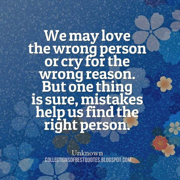 Collections Of Best Quotes: We may love the wrong person