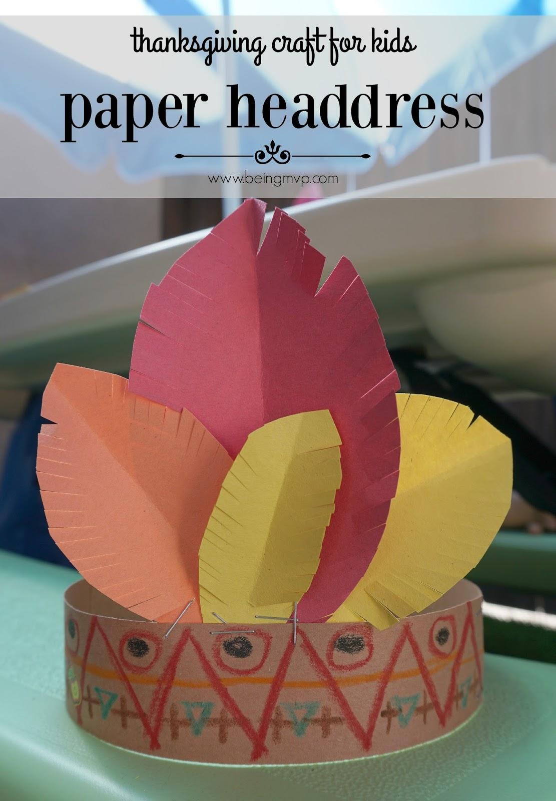 Being Mvp Thanksgiving Craft For Kids Paper Headdress
