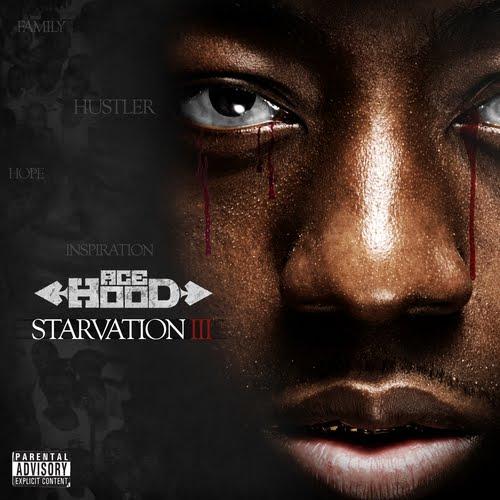 Ace Hood - Starvation III
